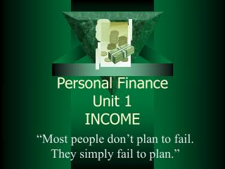 Personal Finance Unit 1 INCOME