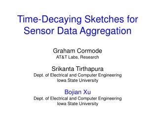 Time-Decaying Sketches for Sensor Data Aggregation