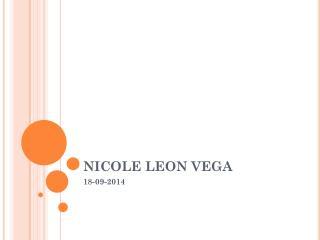 NICOLE LEON VEGA