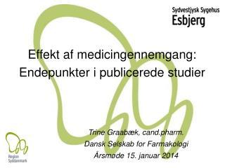 Effekt af medicingennemgang: Endepunkter i publicerede studier
