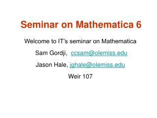 Seminar on Mathematica 6