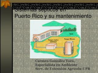 Sistemas sépticos en Puerto Rico y su mantenimiento