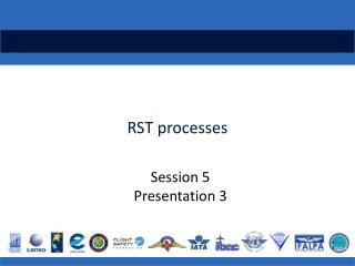 RST processes