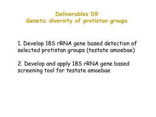 Deliverables D9 Genetic diversity of protistan groups