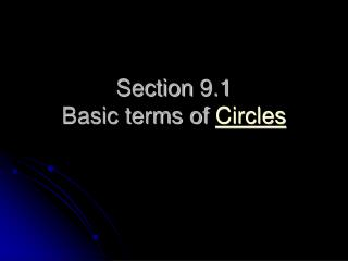 Section 9.1 Basic terms of Circles