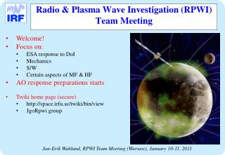 Radio & Plasma Wave Investigation (RPWI) Team Meeting