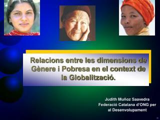 Judith Muñoz Saavedra Federació Catalana d'ONG per al Desenvolupament