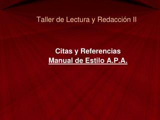 Taller de Lectura y Redacción II