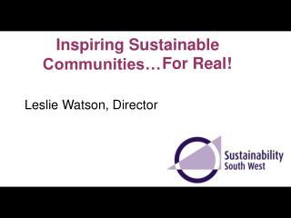 Inspiring Sustainable Communities…