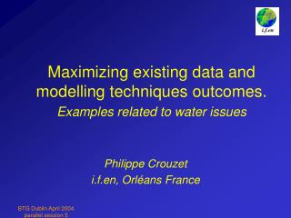 Maximizing existing data and modelling techniques outcomes. Examples related to water issues