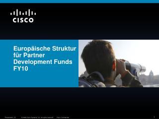 Europäische Struktur für Partner Development Funds FY10