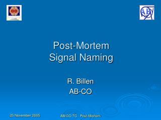 Post-Mortem Signal Naming