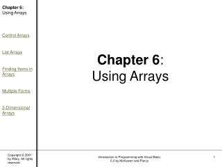 Chapter 6 : Using Arrays