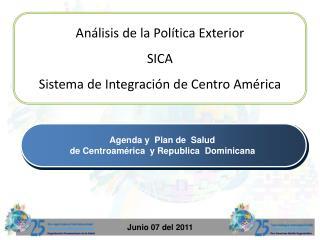 Análisis de la Política Exterior SICA Sistema de Integración de Centro América