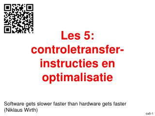 Les 5:  controletransfer-instructies en optimalisatie