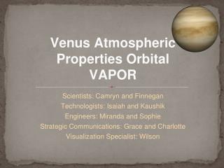 Venus Atmospheric Properties Orbital VAPOR