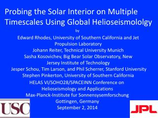 Probing the Solar Interior on Multiple Timescales Using Global Helioseismololgy
