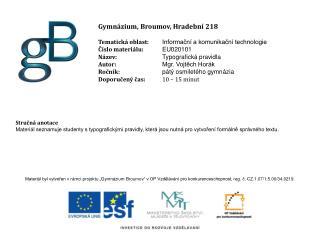 Gymnázium, Broumov, Hradební 218 Tematická oblast: Informační a komunikační technologie
