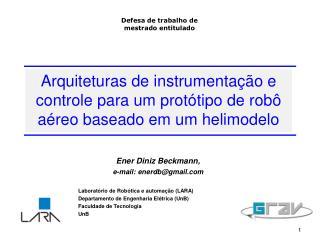 Arquiteturas de instrumentação e controle para um protótipo de robô aéreo baseado em um helimodelo