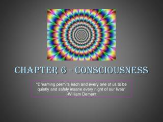 Chapter 6 - Consciousness