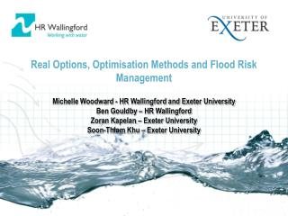 Real Options, Optimisation Methods and Flood Risk Management