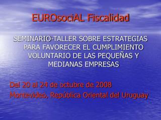 EUROsociAL Fiscalidad