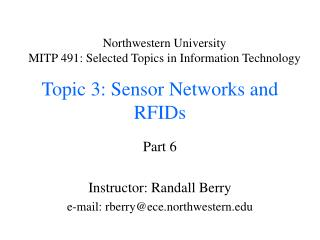 Topic 3: Sensor Networks and RFIDs