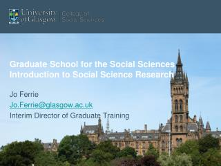 Graduate School for the Social Sciences Introduction to Social Science Research