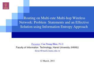 Presenter : Cao Trong Hieu , Ph.D Faculty of Information Technology, Hanoi University (HANU)