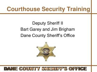 Courthouse Security Training