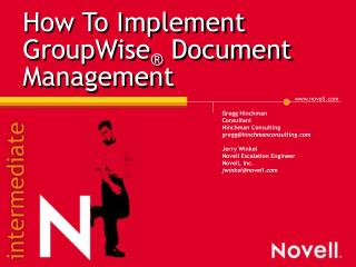 How To Implement GroupWise ®  Document Management