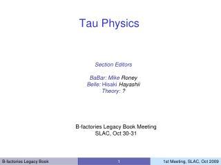 Tau Physics