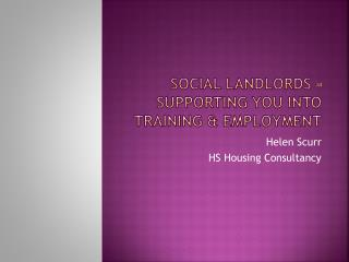 Social Landlords – Supporting you into Training & Employment