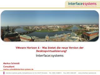 VMware Horizon 6 – Was bietet die neue Version der Desktopvirtualisierung ? interface : systems