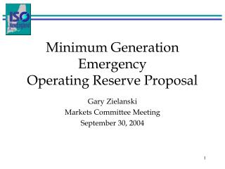 Minimum Generation Emergency Operating Reserve Proposal