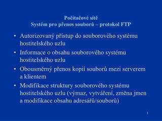 Počítačové sítě Systém pro přenos souborů – protokol FTP