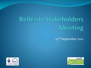 Belleisle Stakeholders Meeting