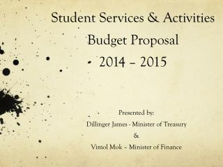 Student Services & Activities Budget Proposal 2014 – 2015
