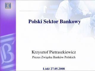 Polski Sektor Bankowy