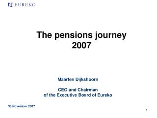 The pensions journey 2007