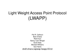 Light Weight Access Point Protocol (LWAPP)
