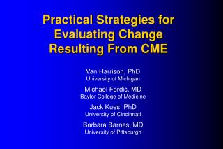 Practical Strategies for Evaluating Change Resulting From CME