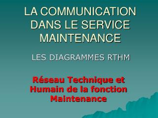 LA COMMUNICATION DANS LE SERVICE MAINTENANCE