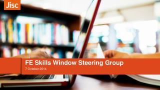 FE Skills Window Steering Group