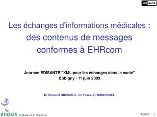 Les échanges d'informations médicales : des contenus de messages conformes à EHRcom