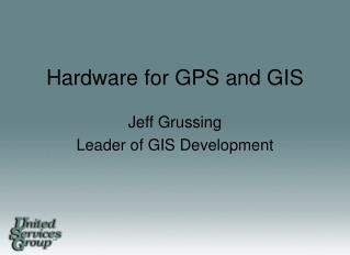 Hardware for GPS and GIS