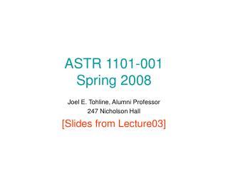 ASTR 1101-001 Spring 2008