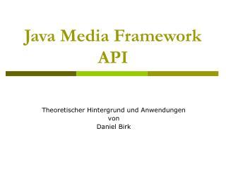 Java Media Framework API