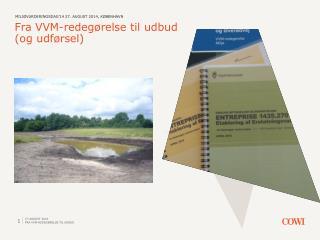Fra VVM-redegørelse til udbud (og udførsel)