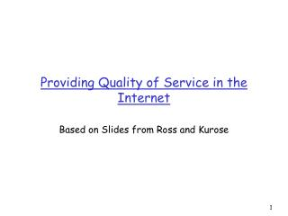 Providing Quality of Service in the Internet